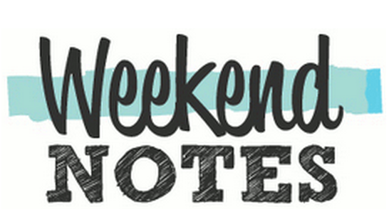 Weekend Notes – Writer